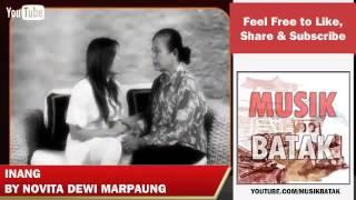 Lagu Batak - Novita Dewi Marpaung - Inang