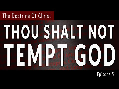 thou-shalt-not-tempt-the-lord-thy-god-w/-david-carrico-doc-ep.-5