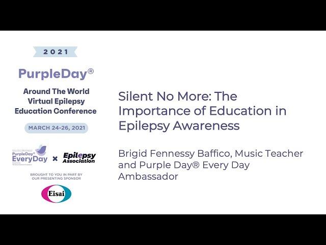 Brigid Fennessy Baffico - Purple Day® Around The World 2021 Virtual Epilepsy Education Conference
