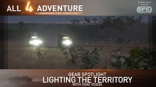 Gear Spotlight: Lighting the territory with Xray Vision ► All 4 Adventure TV