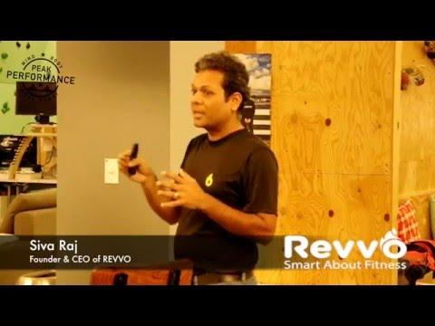 """SF Peak Performance"" Meetup 04: Part 3. Siva Raj, Founder & CEO of REVVO"
