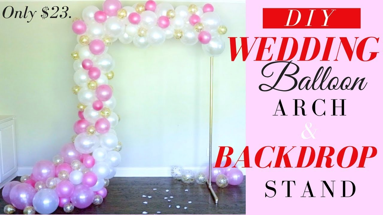 DIY | Organic Wedding Balloon Arch | Easy PVC Backdrop Stand | ONLY ...