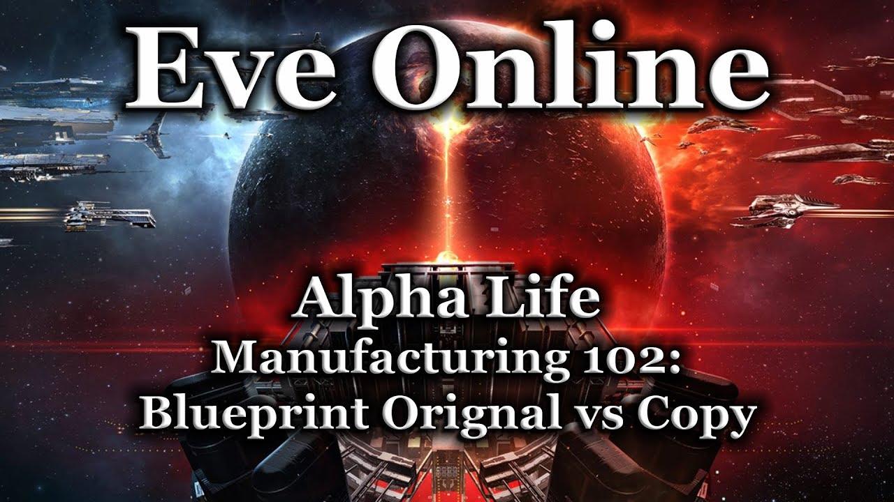 Eve online manufacturing 102 blueprint original vs blueprint copy eve online manufacturing 102 blueprint original vs blueprint copy malvernweather Images