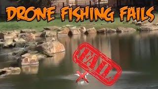 Top 5 Drone Fishing Fails