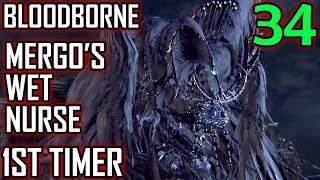 Bloodborne 1st Timer Walkthrough - Part 34 - Mergo