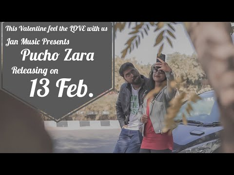 Pucho Zara Official Teaser || Jan Music || Valentine Song2020 || Love Story
