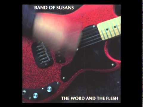 Band of Susans - Trouble Follows