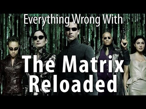 Everything Wrong With The Matrix Reloaded In 17 Minutes Or Less poster