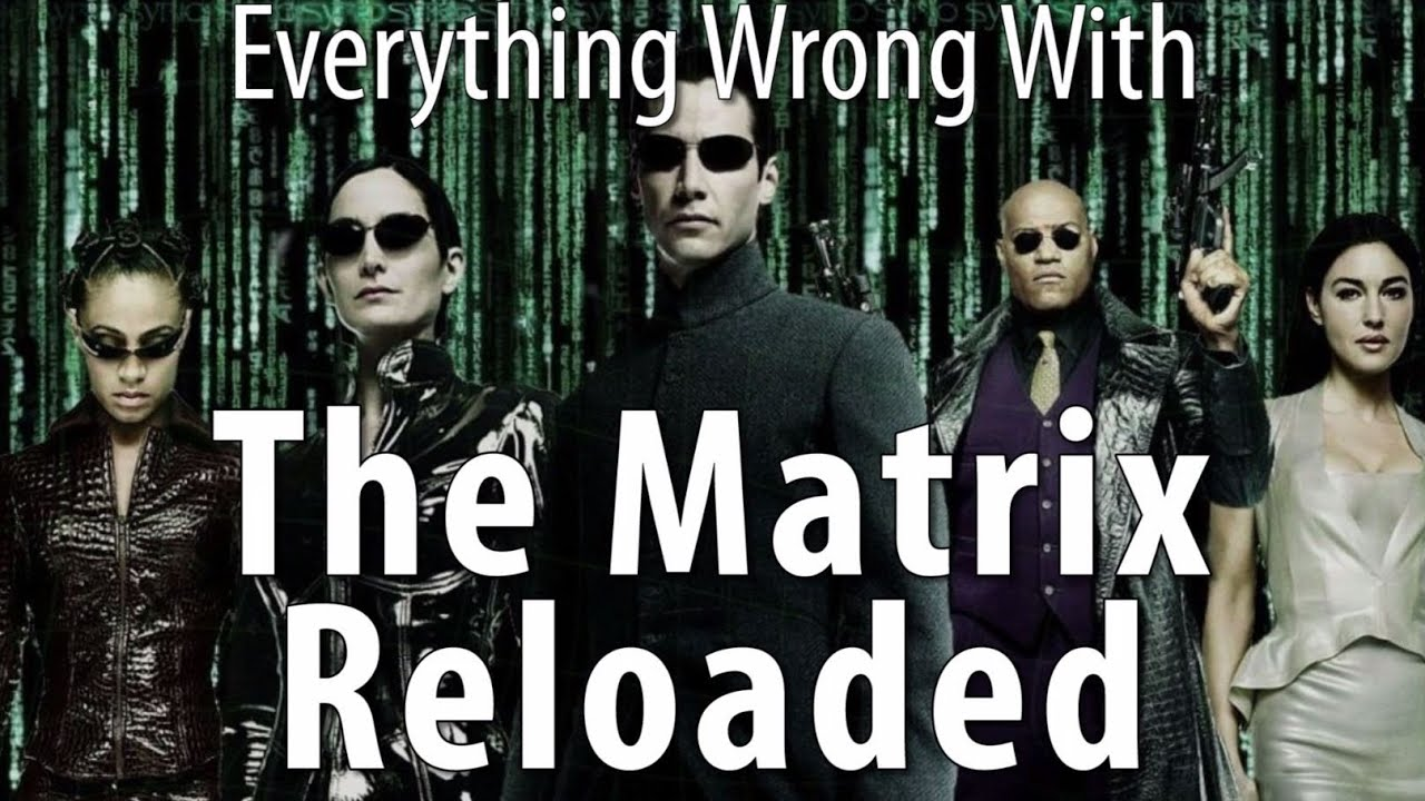 Download Everything Wrong With The Matrix Reloaded In 17 Minutes Or Less