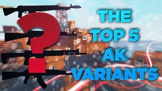 THE TOP 5 AK VARIANTS IN ROBLOX PHANTOM FORCES!!