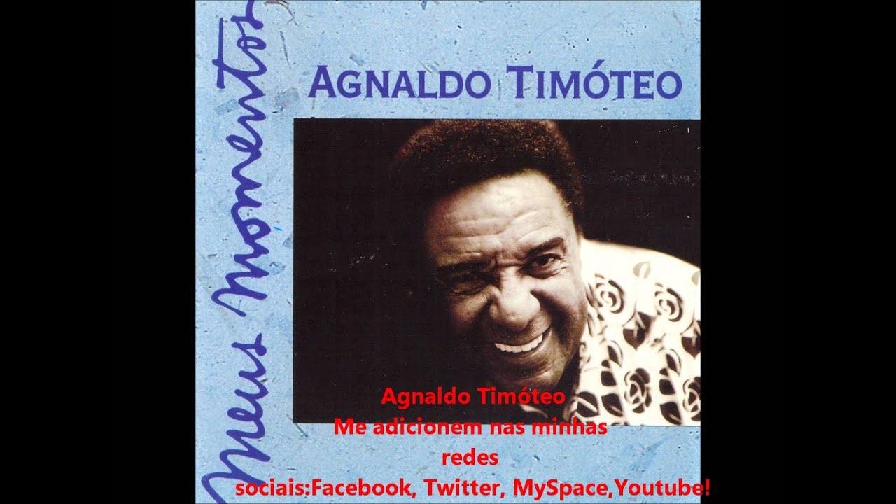 musica do agnaldo timoteo