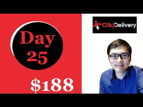 ClikDelivery Day 25 $188
