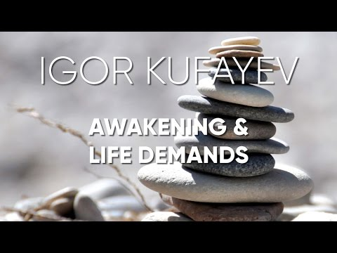 Awakening & Life Demands
