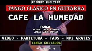 Cafe La Humedad (Castaña) guitarra Roberto Pugliese