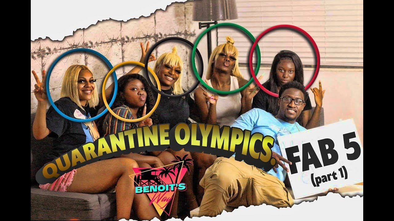 QUARANTINE OLYMPICS | with the AMAZING FAB 5!! |