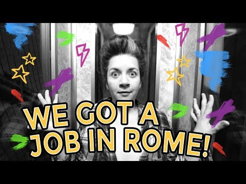 We have a job in Rome!