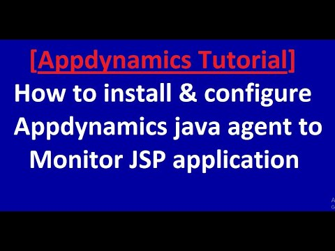 how to install & configure appdynamics java agent to monitor JSP