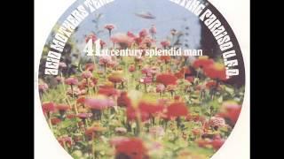 41st Century Splendid Man - Acid Mothers Temple & The Melting Paraiso U.F.O.