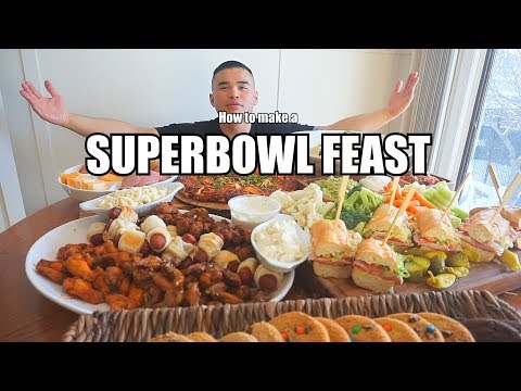 How To Make A SUPERBOWL FEAST