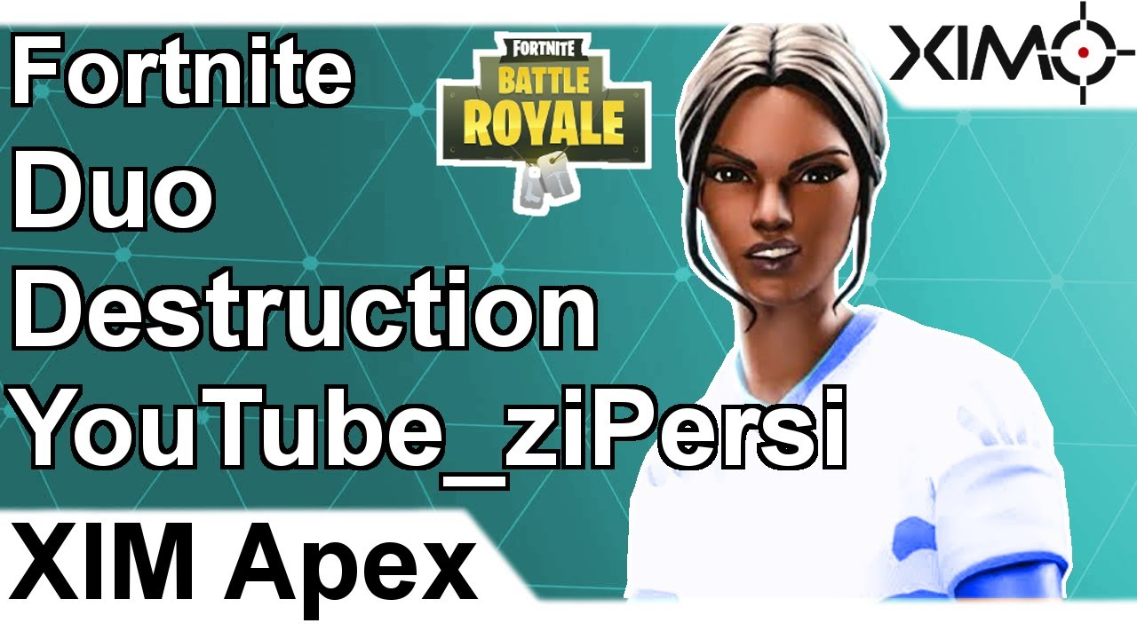 XIM APEX - Fortnite Duo Destruction by YouTube_ziPersi (PS4)