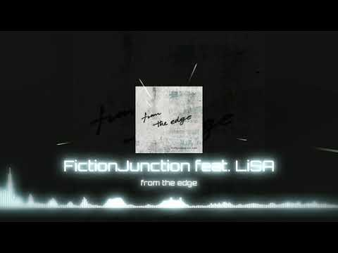 FictionJunction Feat. LiSA – From The Edge |Epic Music