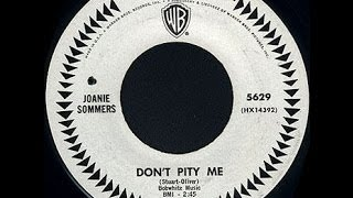 Joanie Sommers  - Don`t Pity Me..   ( Northern  Soul  )