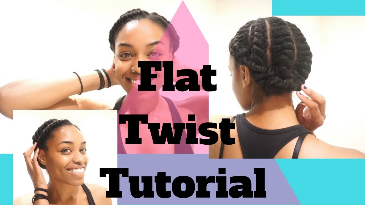 Two Strand Flat Twist Tutorial On Natural Hair