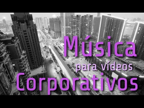 Music for CORPORATE VIDEOS ▶ Make your business video number 1!