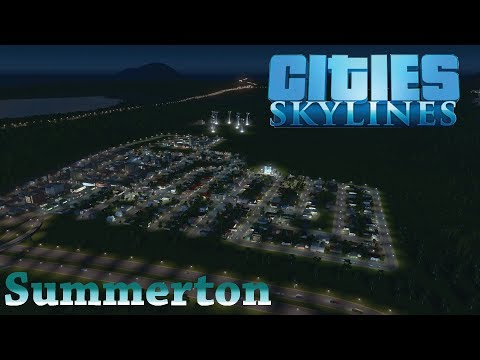 Cities: Skyline - Summerton Ep: 2 We Can Control Traffic?!?!