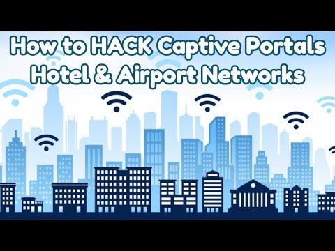 How to Hack Captive Portals (Hotel & Airport Networks)