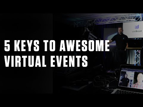 5 Keys to Awesome Virtual Events