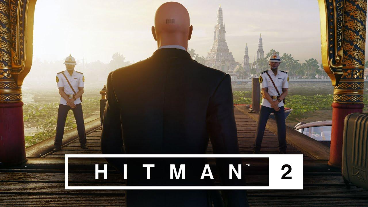 Hitman 2 Master Difficulty Bangkok Thailand No Loadout
