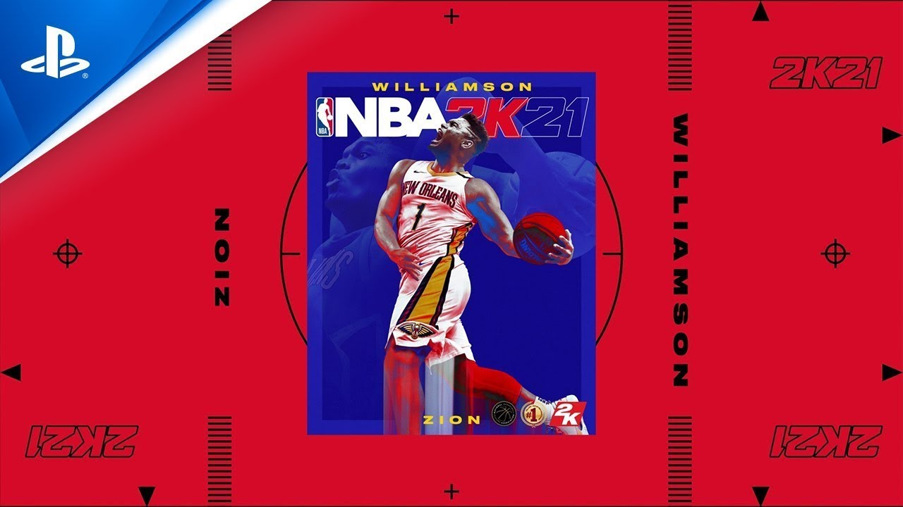 《NBA 2K21》:Zion次世代來臨(次世代封面球星)