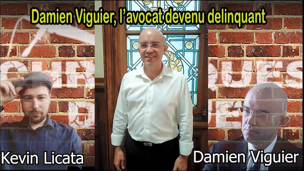 """Damien Viguier, l'avocat devenu """"délinquant""""."""