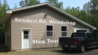 Shop Tour (sawdust Rd. Woodshop)