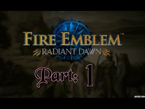 "Part 1: Let's Play Fire Emblem, Radiant Dawn, Hard Mode - ""The Scrub Brigade"""