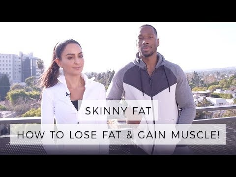Skinny Fat How To Lose Fat & Gain Muscle | Dr Mona Vand