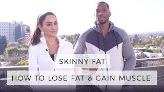 Skinny Fat - How To Lose Fat & Gain Muscle | Dr Mona Vand