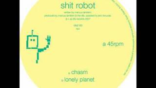 Shit Robot - Lonely Planet