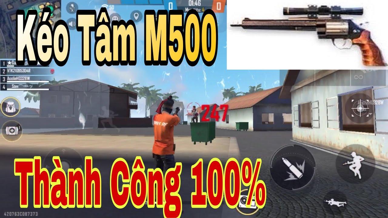 Cách Kéo Tâm M500 One Shot M500 Dễ Dàng 1 viên 1 Kill | Gàng Nguyễn Gaming