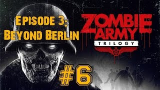ZOMBIE ARMY TRILOGY! Walkthrough▐ Episode 3: Beyond Berlin - Forest of Corpses (Part 1)