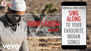 Noor E Khuda - My Name Is Khan|Official Bollywood Lyrics|Shankar|Adnan|Shreya
