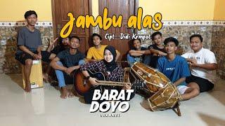 JAMBU ALAS ( DIDI KEMPOT )- COVER BARAT DOYO TEAM