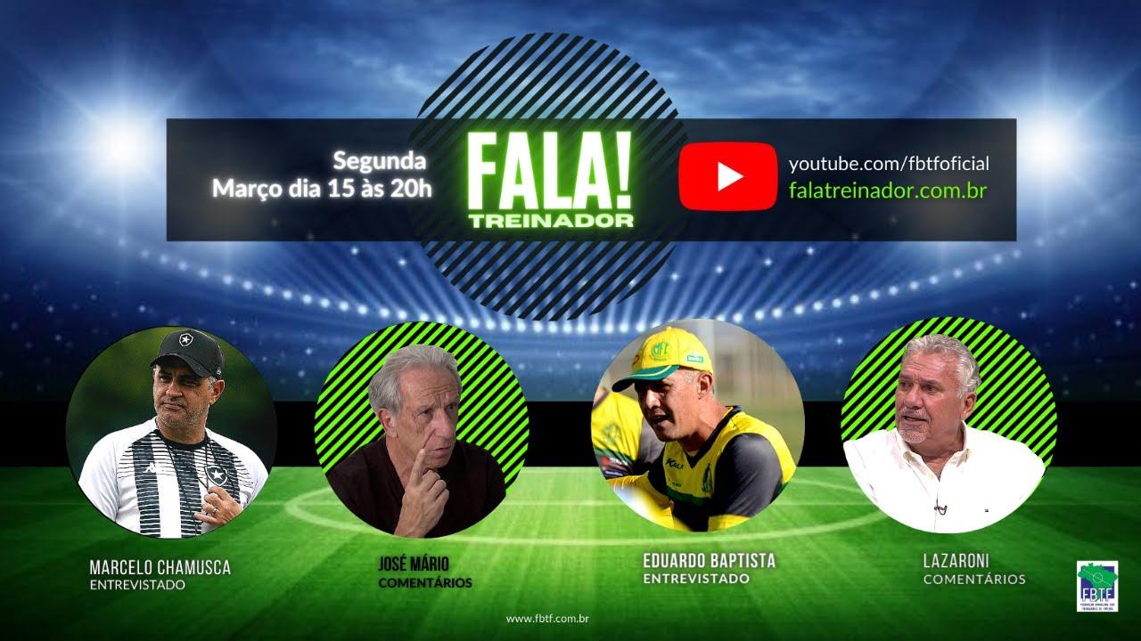 Marcelo Chamusca & Eduardo Baptista no FALA TREINADOR