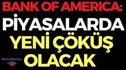 BANK OF AMERICA: PİYASALARDA YENİ ÇÖKÜŞ GELECEK, EKONOMİ HABERLERİ - DÜNYANIN HABERİ 92 - 02.05.2020
