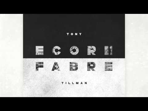 ECORE FABRE - Tony Tillman #Produced by Cardec
