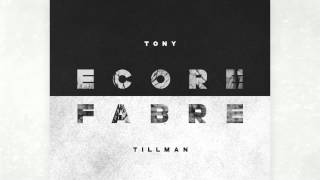 ECORE FABRE - Tony Tillman #Produced by Cardec