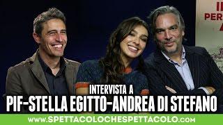 IN GUERRA PER AMORE | Pif, Stella Egitto e Andrea Di Stefano intervistati