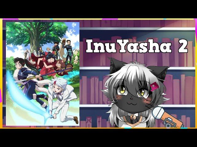( InuYasha 2 ) Yashahime: Princess Half-Demon With Candy!