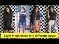 How to wear Mesh top/dress   Mesh top/Dress outfit ideas   Mesh top challenge